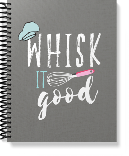 Whisk It Good Recipe Journal Notebook